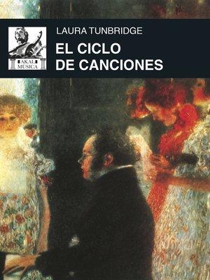 cover image of El ciclo de canciones