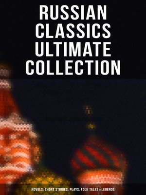 cover image of RUSSIAN CLASSICS Ultimate Collection