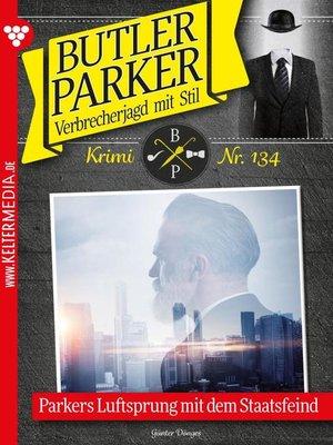 cover image of Butler Parker 134 – Kriminalroman