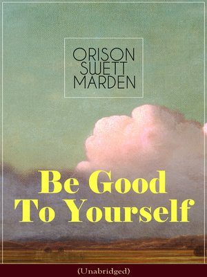 cover image of Be Good to Yourself (Unabridged)