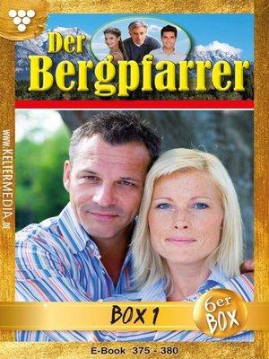 cover image of Der Bergpfarrer Box 1 – Heimatroman