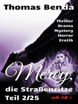cover image of Mercy, die Straßenritze Teil 2/25
