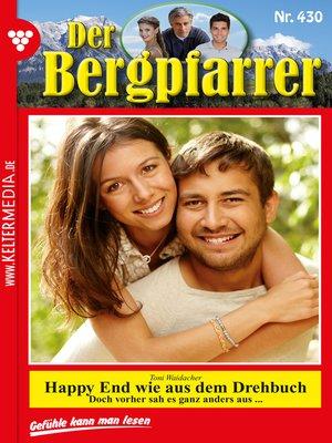 cover image of Der Bergpfarrer 430 – Heimatroman