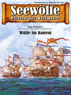cover image of Seewölfe--Piraten der Weltmeere 432