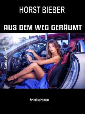 cover image of Aus dem Weg geräumt