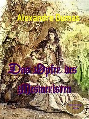 cover image of Das Opfer des Mesmeristen