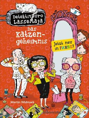 cover image of Detektivbüro LasseMaja--Das Katzengeheimnis (Bd. 25)