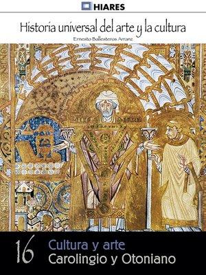 cover image of Cultura y arte Carolingio y Otoniano