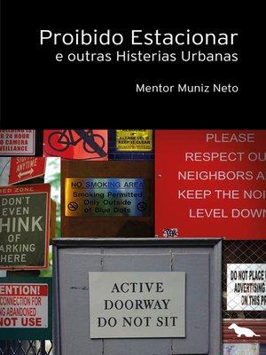 cover image of Proibido estacionar e outras histerias urbanas
