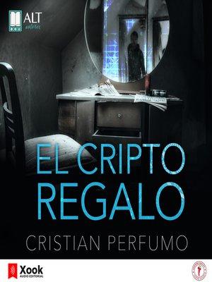 cover image of El Criptorregalo