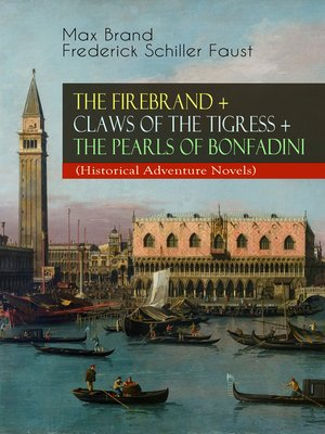 cover image of The Firebrand + Claws of the Tigress + The Pearls of Bonfadini