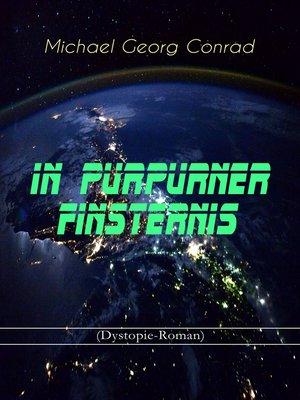 cover image of In purpurner Finsternis (Dystopie-Roman)