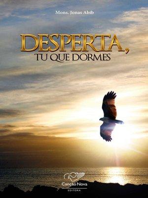 cover image of Desperta, tu que dormes