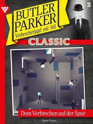 cover image of Butler Parker Classic 2 – Kriminalroman