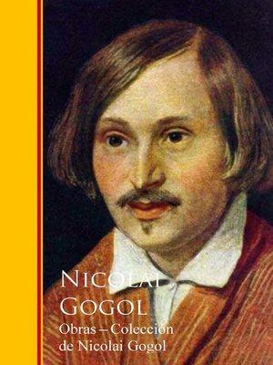 cover image of Obras --Coleccion de Nicolai Gogol