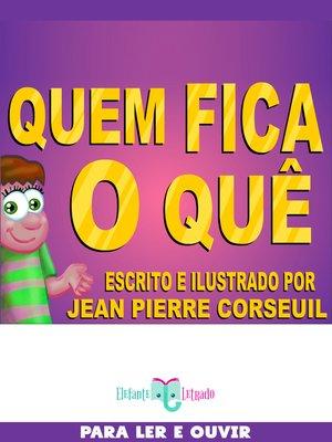 cover image of Quem Fica o Quê?