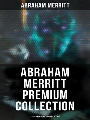 cover image of Abraham Merritt Premium Collection