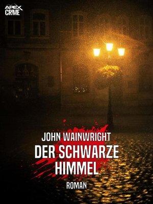cover image of DER SCHWARZE HIMMEL