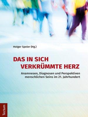 cover image of Das in sich verkrümmte Herz