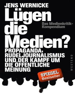 cover image of Lügen die Medien?