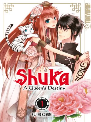 cover image of Shuka--A Queen's Destiny, Band 1