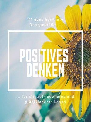 cover image of Positives Denken