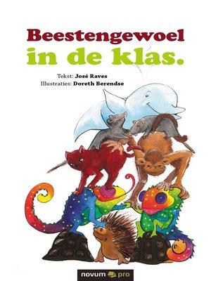 cover image of Beestengewoel in de klas.