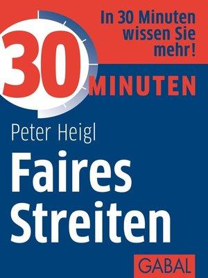 cover image of 30 Minuten Faires Streiten