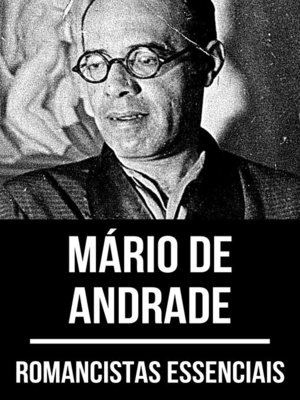 cover image of Romancistas Essenciais--Mário de Andrade