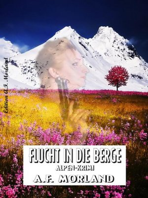 cover image of Flucht in die Berge