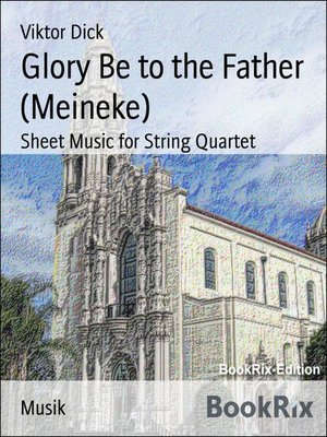 cover image of Glory Be to the Father (Meineke)