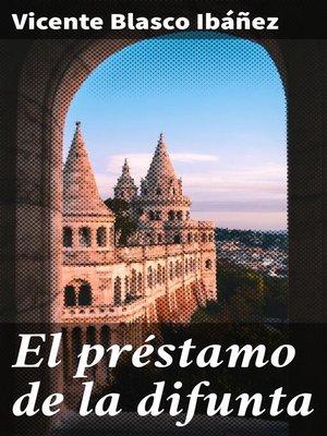 cover image of El préstamo de la difunta