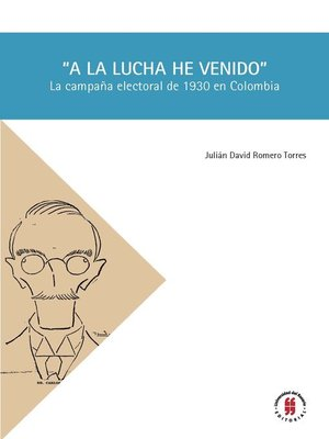 """cover image of """"A la lucha he venido"""""""