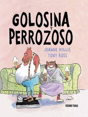 cover image of Golosina y Perrozoso