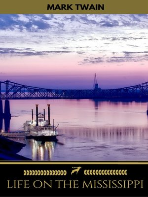 cover image of Life On the Mississippi (Golden Deer Classics)