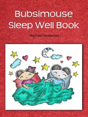 cover image of Bubsimouse Sleep Well Book