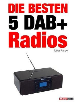 cover image of Die besten 5 DAB+-Radios