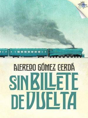 cover image of Sin billete de vuelta