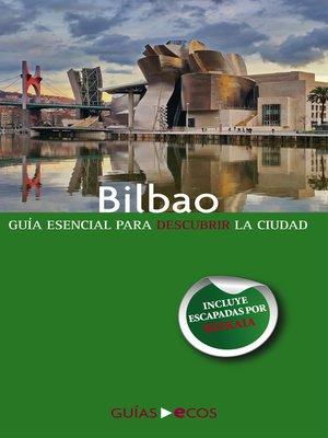cover image of Bilbao. En un fin de semana