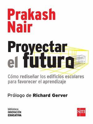 cover image of Proyectar el futuro