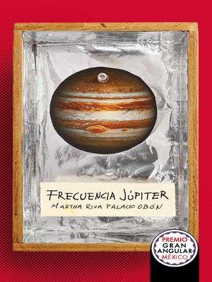 cover image of Frecuencia Júpiter