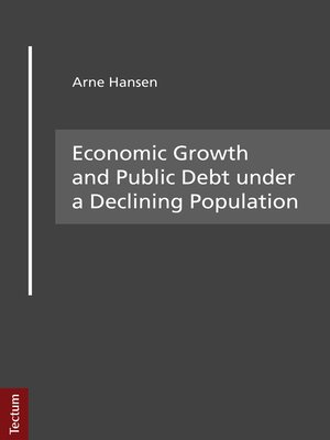 cover image of Economic Growth and Public Debt under a Declining Population