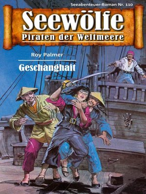 cover image of Seewölfe--Piraten der Weltmeere 110