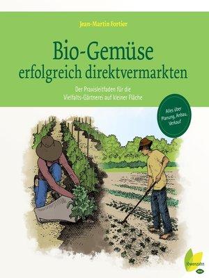 cover image of Bio-Gemüse erfolgreich direktvermarkten