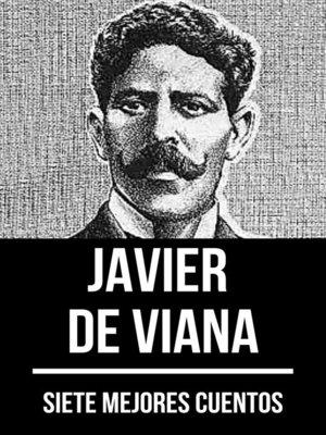 cover image of 7 mejores cuentos de Javier de Viana