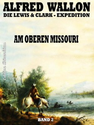 cover image of Am Oberen Missouri