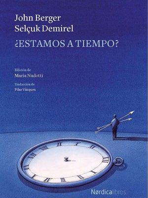 cover image of ¿Estamos a tiempo?