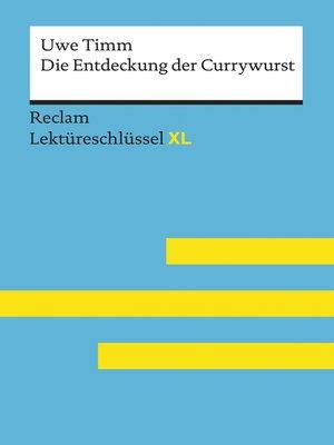 cover image of Die Entdeckung der Currywurst von Uwe Timm