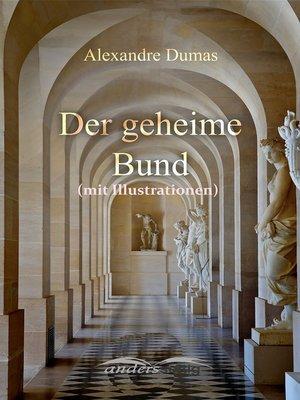 cover image of Der geheime Bund (mit Illustrationen)
