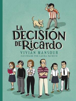 cover image of La decisión de Ricardo